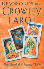 Keywords for the Crowley Tarot - Hajo Banzhaf