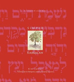 Simple Kabbalah : A Simple Wisdom Book - Kim Zetter