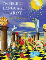 The Secret Language of Tarot - Wald Amberstone