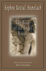 Sepher Rezial Hemelach : The Book of the Angel Rezial