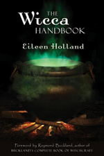 The Wicca Handbook - Eileen Holland