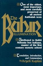The Bahir : Illumination - Aryeh Kaplan
