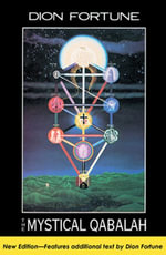 The Mystical Qabalah - Dion Fortune