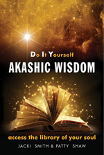 Do It Yourself Akashic Wisdom : Access the Library of Your Soul - Jacki Smith