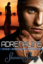 Adrenaline : The Devlin Group - Shannon Stacey