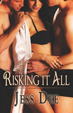 Risking It All - Jess Dee