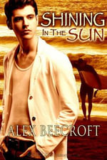 Shining in the Sun - Alex Beecroft