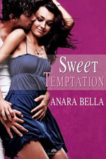 Sweet Temptation - Anara Bella