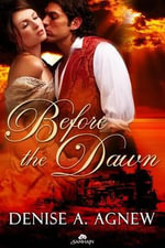 Before the Dawn - Denise A Agnew
