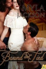 Bound and Tied - Myla Jackson