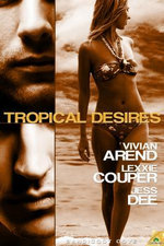 Tropical Desires - Vivian Arend