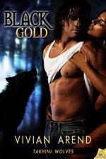 Black Gold : Takhini Wolves - Vivian Arend