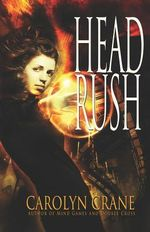 Head Rush : Disillusionist Trilogy - Carolyn Crane