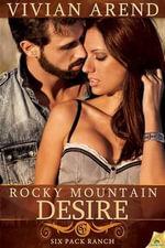 Rocky Mountain Desire : Six Pack Ranch - Vivian Arend