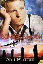 Under the Hill : Bomber's Moon - Alex Beecroft