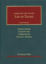 Bogert, Oaks, Hansen and Neeleman's the Law of Trusts, 9th - George G Bogert