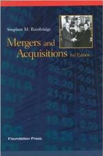 Bainbridge's Mergers and Acquisitions, 3D (Concepts and Insights Series) - Stephen M Bainbridge
