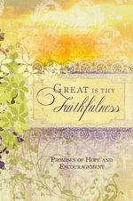 Great Is Thy Faithfulness : Pocket Inspirations