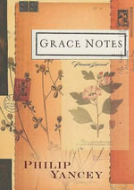 Grace Notes Journal : Pocket Inspirations - Philip Yancey