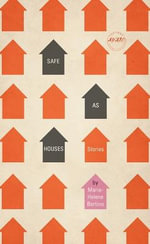 Safe as Houses - Marie-Helene Bertino