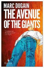 The Avenue of Giants - Marc Dugain