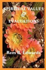 Spiritual Values and Evaluations - Rem B. Edwards