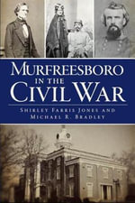 Murfreesboro in the Civil War - Michael R Bradley