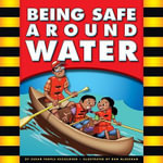 Being Safe Around Water - Mary Lindeen