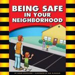 Being Safe in Your Neighborhood - Mary Lindeen