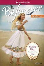Soaring High : A Julie Classic Volume 2 - Megan McDonald