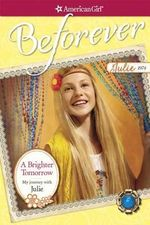 A Brighter Tomorrow : My Journey with Julie - Megan McDonald