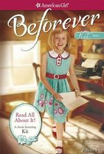 Read All about It : A Kit Classic Volume 1 - Valerie Tripp