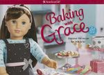 Baking with Grace : Discover the Recipe for Ooh La La! - Trula Magruder