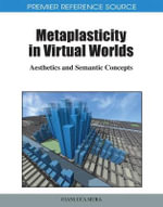 Metaplasticity in Virtual Worlds : Aesthetics and Semantic Concepts