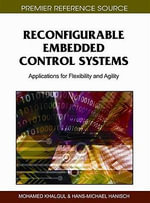 Reconfigurable Embedded Control Systems : Applications for Flexibility and Agility
