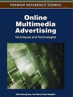 Online Multimedia Advertising : Techniques and Technologies