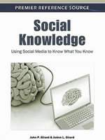 Social Knowledge : Using Social Media to Know What You Know