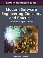 Modern Software Engineering Concepts and Practices : Advanced Approaches