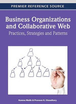 Business Organizations and Collaborative Web : Practices, Strategies and Patterns