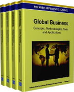 Global Business : Concepts, Methodologies, Tools and Applications