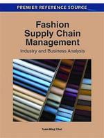 Fashion Supply Chain Management : Industry and Business Analysis
