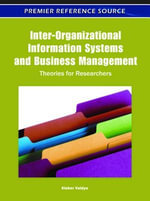 Inter-Organizational Information Systems and Business Management : Theories for Researchers
