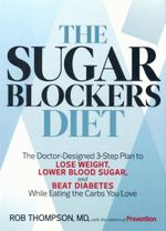 The Sugar Blockers Diet : Eat Great, Lose Weight - Ron Thompson