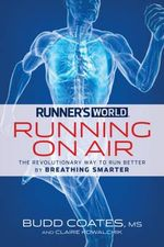 Runner's World Rhythmic Running : A Revolutionary, Scientifically Proven Breathing Technique for Runners - Budd Coates