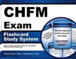 Chfm Exam Flashcard Study System : Chfm Test Practice Questions & Review for the Certified Healthcare Facility Manager Exam - Chfm Exam Secrets Test Prep Team