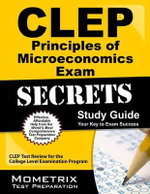 CLEP Principles of Microeconomics Exam Secrets, Study Guide : CLEP Test Review for the College Level Examination Program - Mometrix Media
