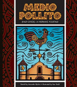 Medio Pollito (Half-Chick) : A Mexican Folktale - Amanda StJohn