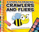 5 Steps to Drawing Crawlers and Fliers - Susan Kesselring