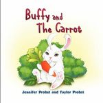 Buffy and the Carrot - Jennifer Probst