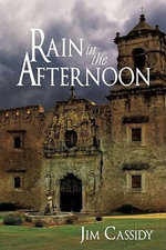 Rain in the Afternoon - Jim Cassidy